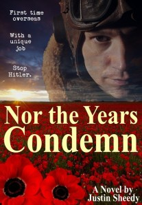 Justin's latest book, Nor the Years Condemn