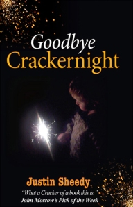 Goodbye Crackernight by Justin Sheedy