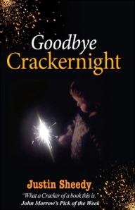 Goodbye Crackernight by Justin Sheedy
