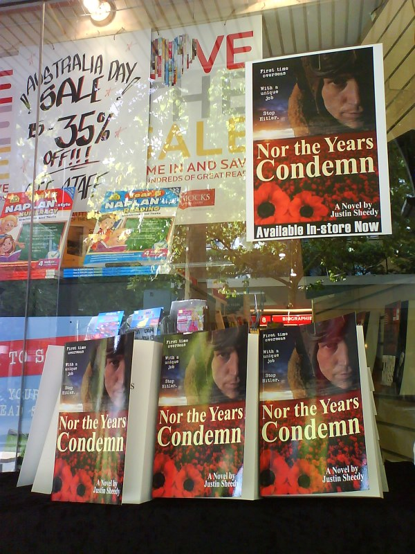 Nor the Years Condemn by Justin Sheedy at Dymocks Nth Sydney 24 Jan 13